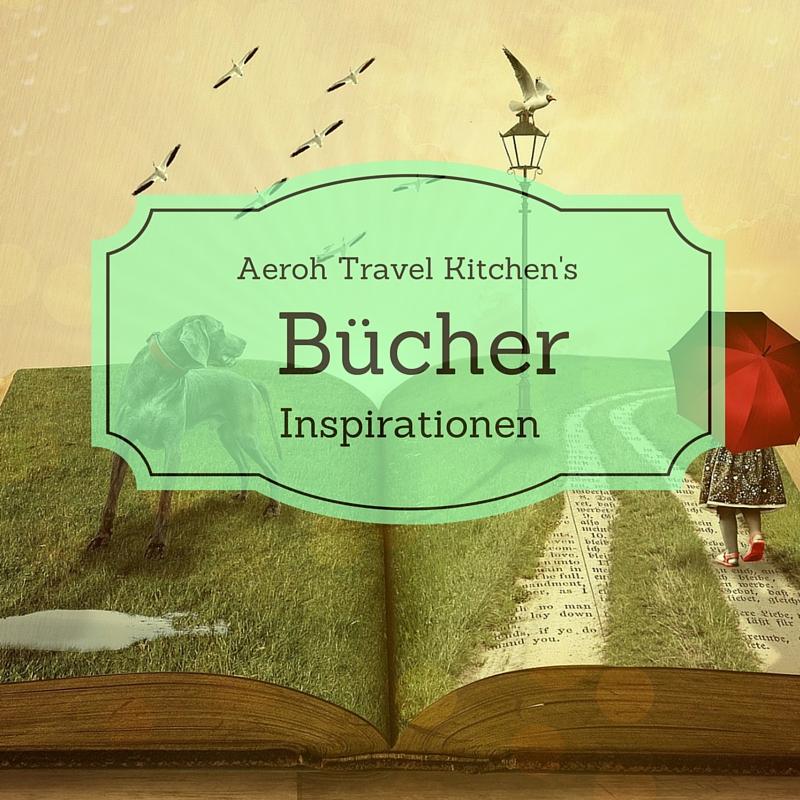 Bücher die du gelesen haben solltest- reisen-digitale nomaden-rohkost-blog marketing