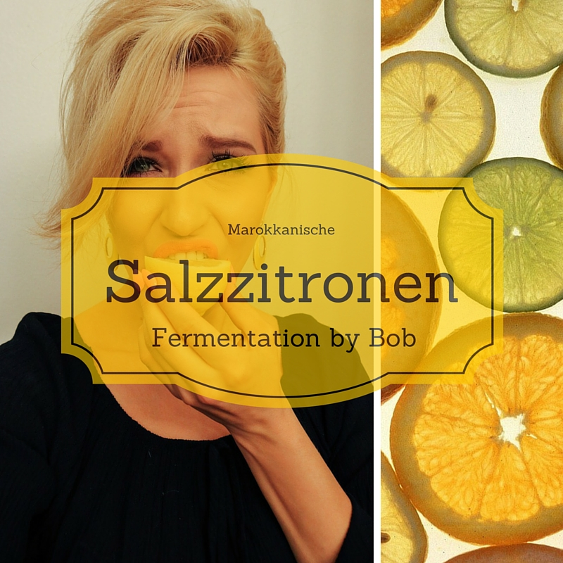 Salzzitonen- Fermentation-günstig essen- Selbstgemacht- Do it yourself-gesund