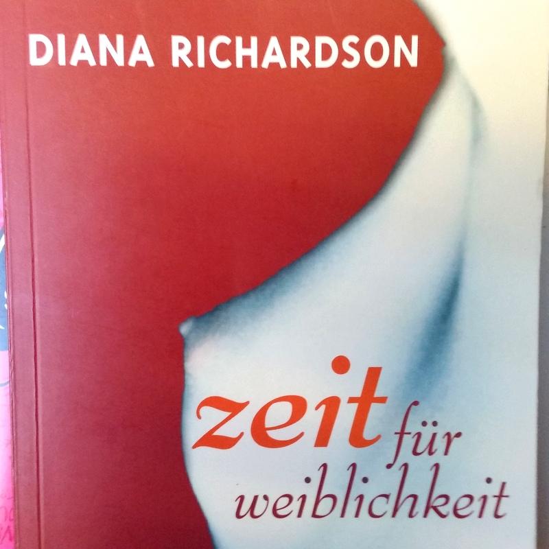 Diana Richardson- Slow Sex- Zeit für Weiblichkeit- die wahre Größe der Frau