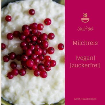 soulfood milchreis zuckerfrei vegan